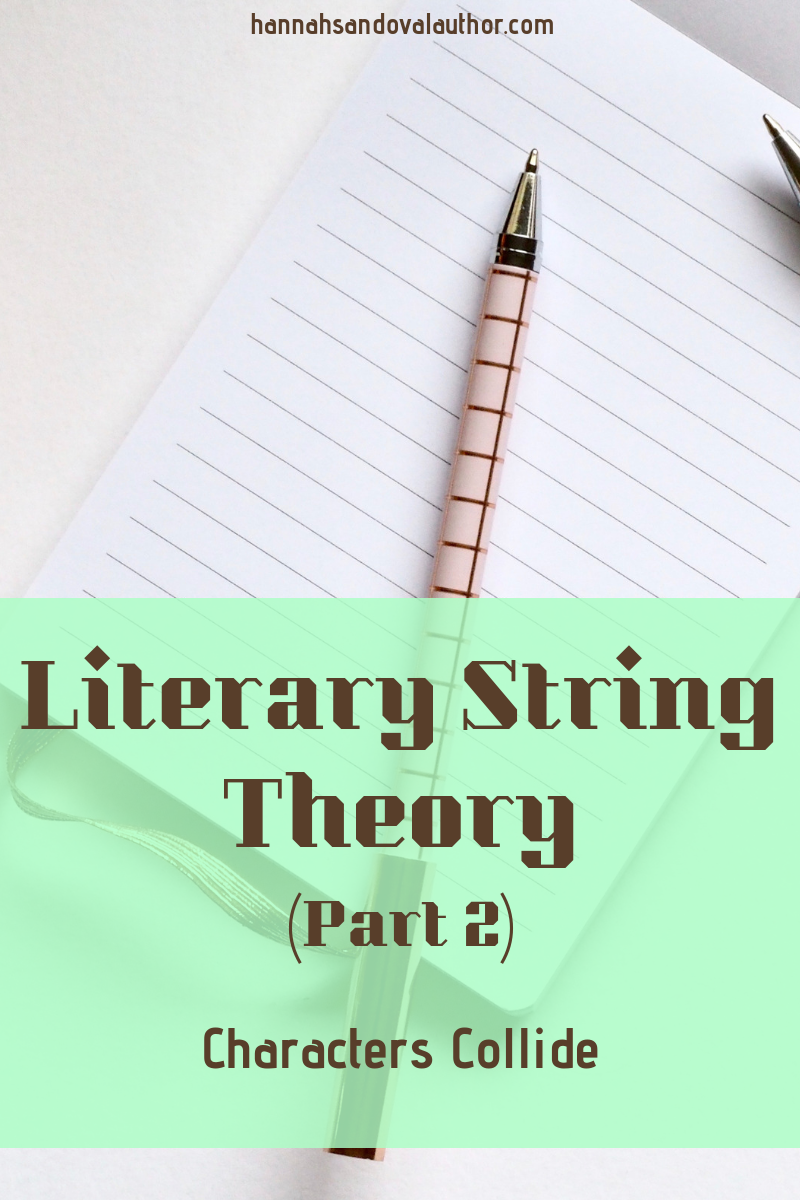 Literary String Theory (Part 2)_ Characters Collide